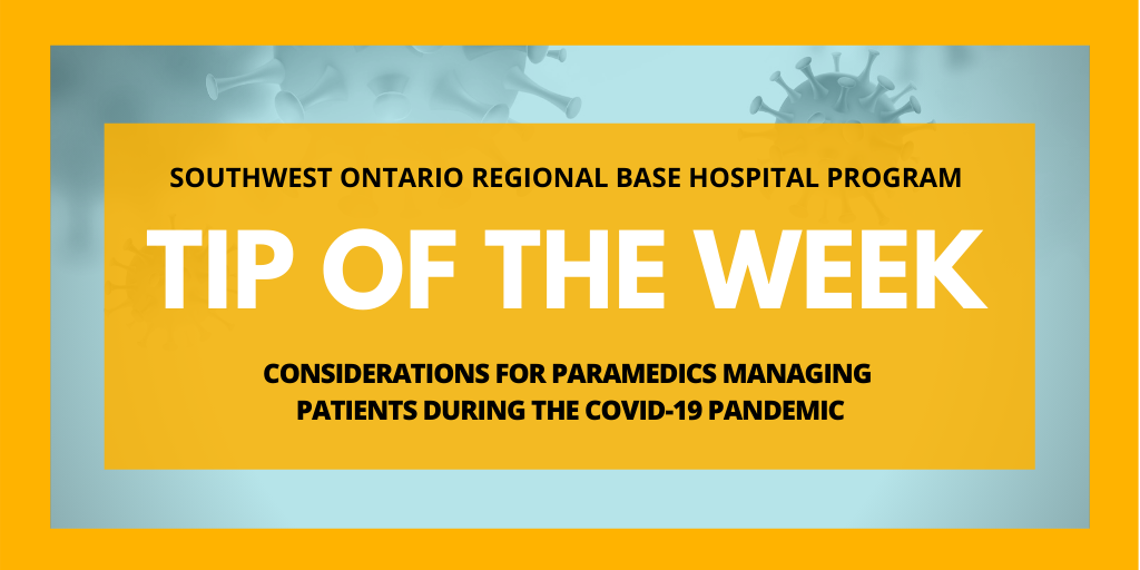 Considerations for Paramedics Managing Patients during the COVID-19 Pandemic