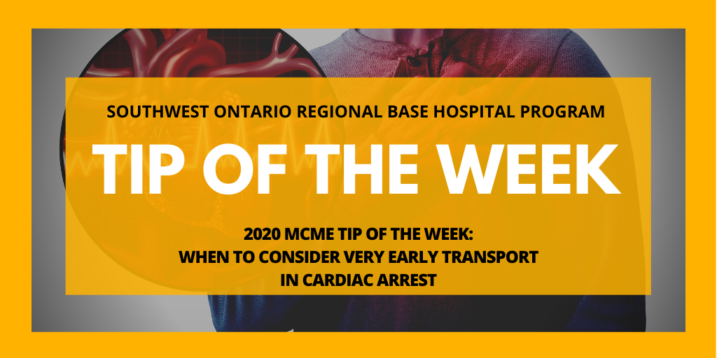 When to Consider Very Early Transport in Cardiac Arrest