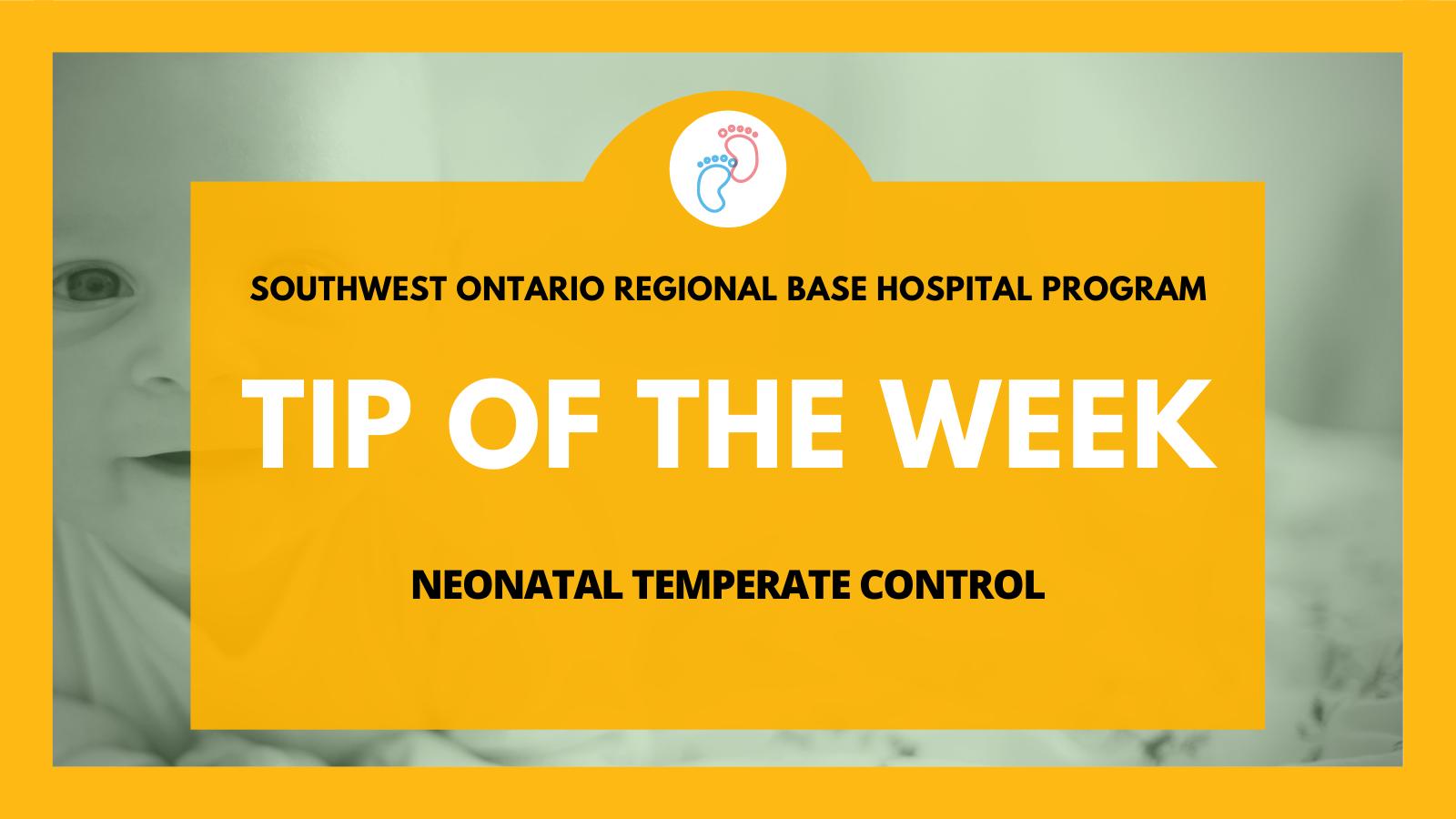 Neonatal Temperate Control