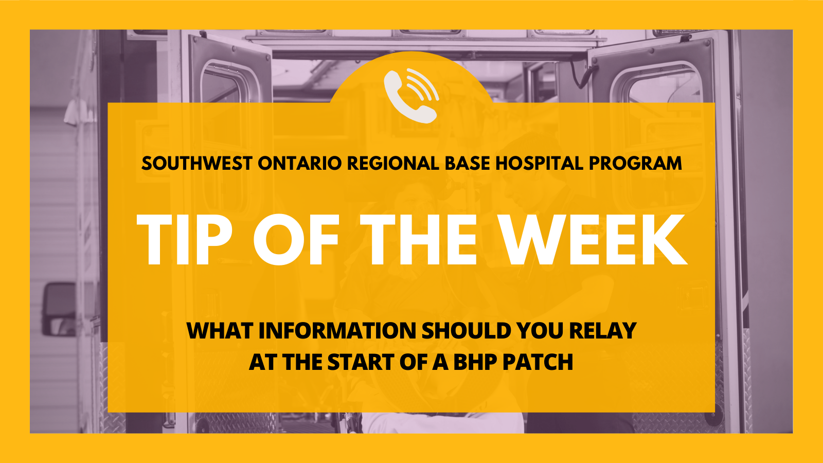 TOTW: What Information Should You Relay at the Start of a BHP Patch