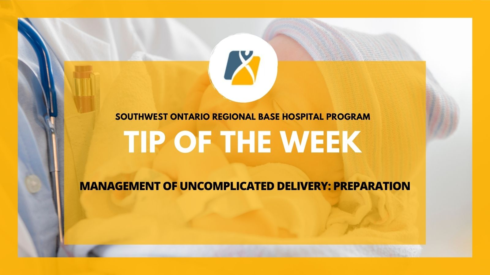 TOTW: Management of Uncomplicated Delivery Preparation